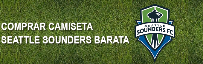 camiseta seattle sounders barata